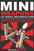 Mini Weapons of Mass Destruction: Build Implements of Spitball Warfare Cover