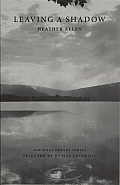 Leaving a Shadow (National Poetry Series Books) Cover