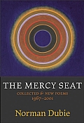 Mercy Seat Collected & New Poems 1967 2000