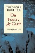 On Poetry & Craft Selected Prose