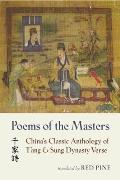 Poems of the Masters : China's Classic Anthology of T'ang and Sung Dynasty Verse (03 Edition)