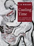 Cooling Time: An American Poetry Vigil Cover