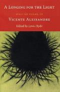 A Longing for the Light: Selected Poems of Vicente Aleixandre