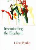 Inseminating The Elephant