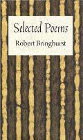 Robert Bringhurst: Selected Poems