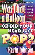 Was That a Balloon or Did Your Head Just Pop: Lettin' the Air Out of Popularity Bubbles & Peer Fear