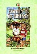 Adventures In The Caribbean