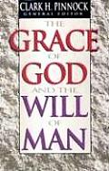 Grace of God & the Will of Man