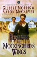 Beneath The Mockingbirds Wings