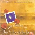 Legend Of The Villa Della Luna