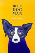 Blue Dog Man - Signed Edition