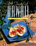 A Taste of Hawaii: New Cooking from the Crossroads of the Pacific