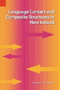Language Contact and Composite Structures in New Ireland