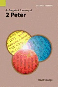 An Exegetical Summary Of 2nd Peter, Second Edition by David Strange