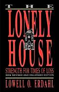 Lonely House Strength For Times Of Loss