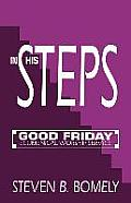 In His Steps: Good Friday Ecumenical Worship Service