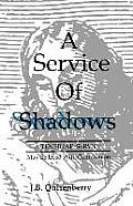 Service of Shadows: A Tenebrae Service: May Be Used with Communion