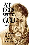 At Odds with God: Adult Bible Study and Sermon Resource