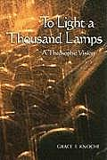 To Light a Thousand Lamps: A Theosophic Vision