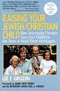 Raising Your Jewish Christian Child How