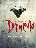 Bram Stokers Dracula The Film & the Legend