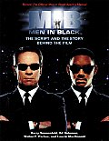 Men in Black: The Illustrated Screenplay and Story Behind the Film (Newmarket Pictorial Moviebooks)