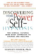Discovering the Power of Self Hypno 2ND Edition