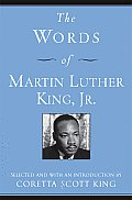 "The Words of Martin Luther King, Jr. (Newmarket ""Words Of"" Series)"