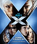The Art of X-2: The Maki: The Illustrated Story and Screenplay (Newmarket Pictorial Moviebook) Cover