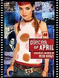 Pieces of April: The Shooting Script