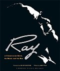 Ray: A Tribute to the Movie, the Music, and the Man (Newmarket Pictorial Moviebooks)