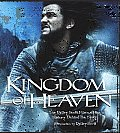 Kingdom of Heaven The Making of the Ridley Scott Epic