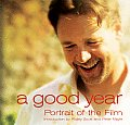 Good Year Portrait of the Film Based on the Novel by Peter Mayle