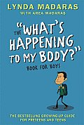 The &quot;What's Happening to My Body&quot; Book for Boys, Revised Third Edition Cover