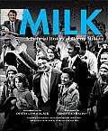 Milk A Pictorial History of Harvey Milk