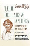 1000 Dollars & An Idea Entrepreneur To Billionaire