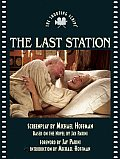 The Last Station: The Shooting Script