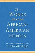 "The Words of African-American Heroes (Newmarket ""Words Of"")"