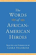 The Words of African-American Heroes