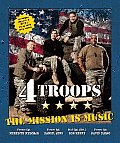 4TROOPS: The Mission Is Music [With CD (Audio)]
