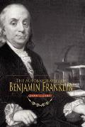 The Autobiography of Benjamin Franklin: 1706-1757