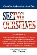 Seeing Ourselves: Great Stories from America's Past 1819-1918