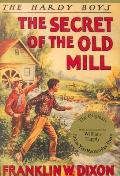 Hardy Boys #003: The Secret of the Old Mill
