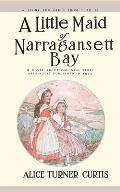Little Maid of Narragansett Bay (Little Maid)