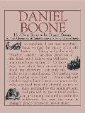 Daniel Boone His Own Story