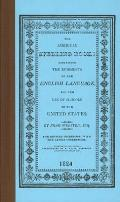 American Spelling Book Containing The Rudiments of the English Language for the Use of Schools in the United States
