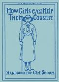How Girls Can Help Their Country : Handbook for Girl Scouts (13 Edition)
