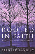 Rooted in Faith: Meditations from the Reformers