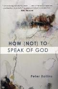 How Not To Speak Of God
