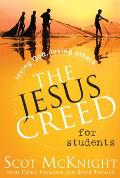 Jesus Creed For Students Followers Of Jesus Follow Jesus